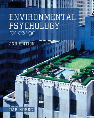 Environmental Psychology for Design By Kopec, Dak